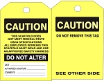 CAUTION SCAFFOLD TAGS